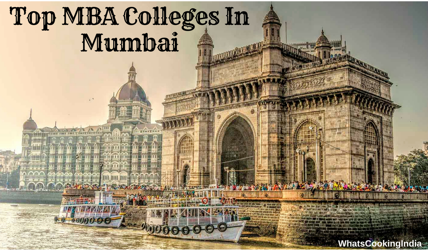 Top MBA Colleges In Mumbai   Rank, Fees, Exam, Course