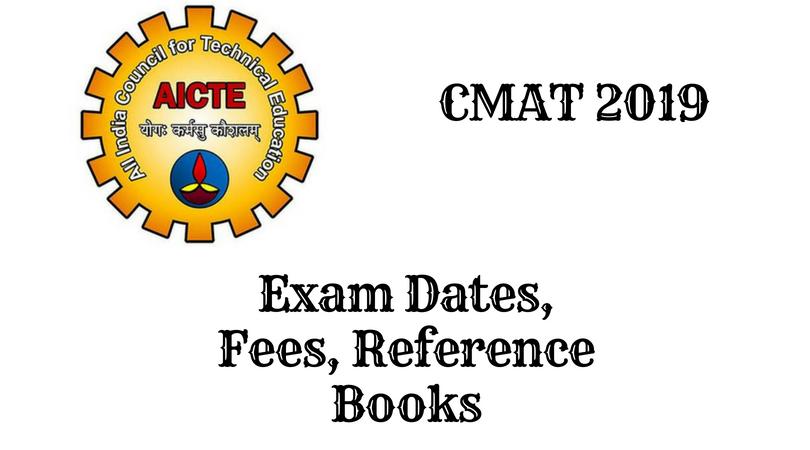 CMAT 2019 Exam | NTA, Registration, Eligibility, Dates, Books & Syllabus