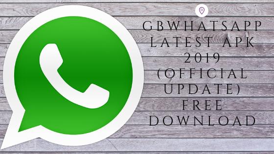 GB WhatsApp Latest APK 2019 (Official Update) | Anti Ban
