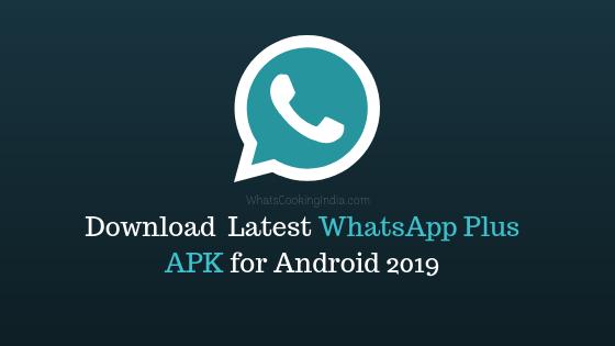 DownloadWhatsApp Plus Latest Version  – 2019 Updated