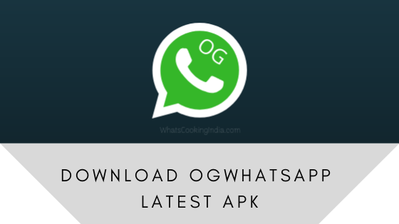 Download OGWhatsApp Latest APK v7.35   Anti Ban   Official 2019