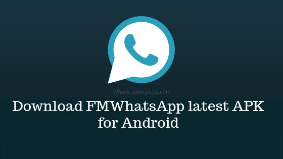 FMWhatsApp latest APK Version 7.99 | Anti Ban (Official Update)