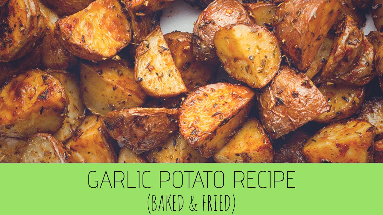 Crispy Garlic Fried Potatoes Recipe