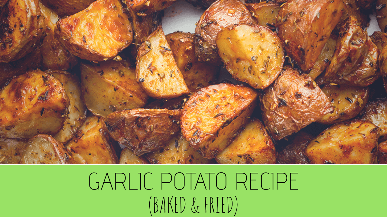 Crispy Garlic Fried Potatoes Recipe