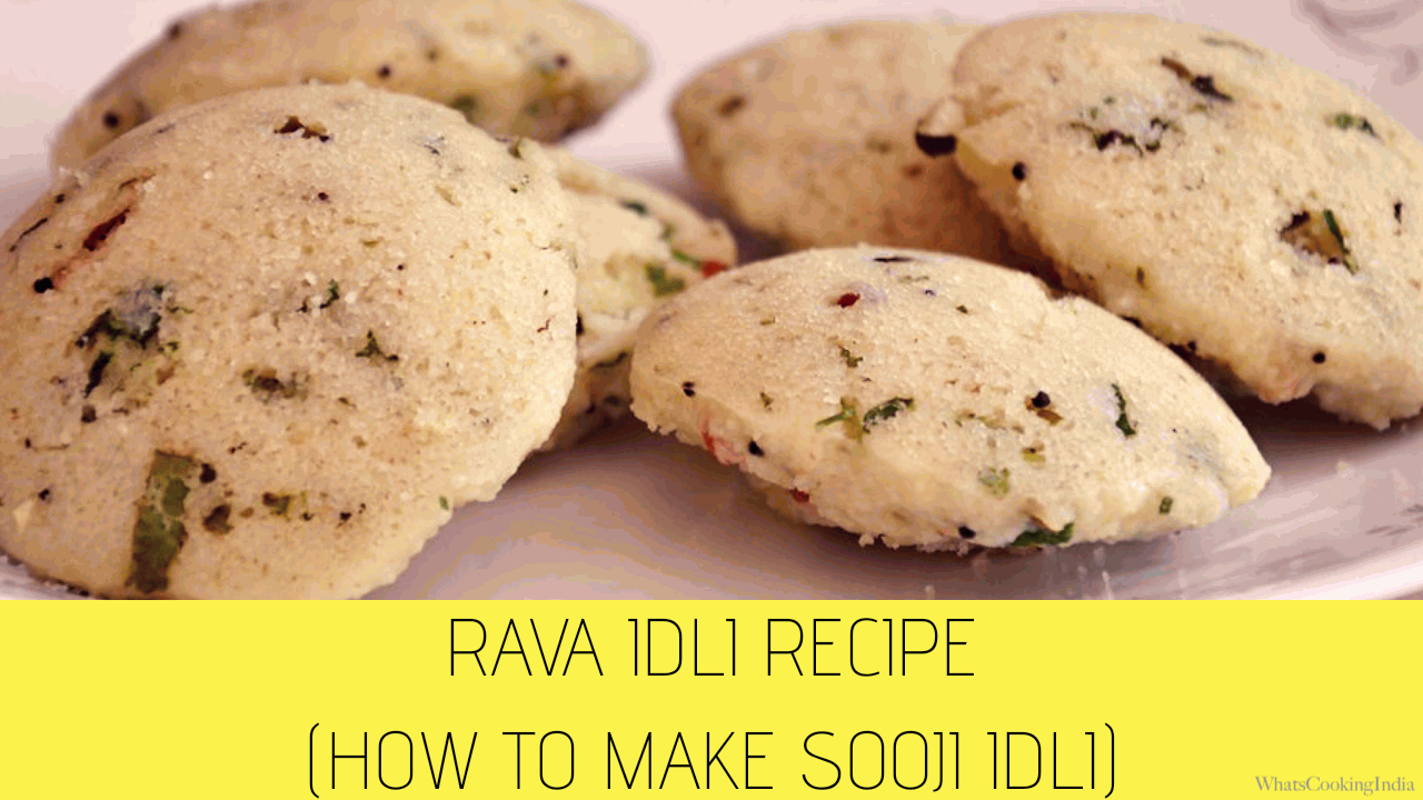 Rava Idli Recipe: How to make Soft Rava Idli at Home