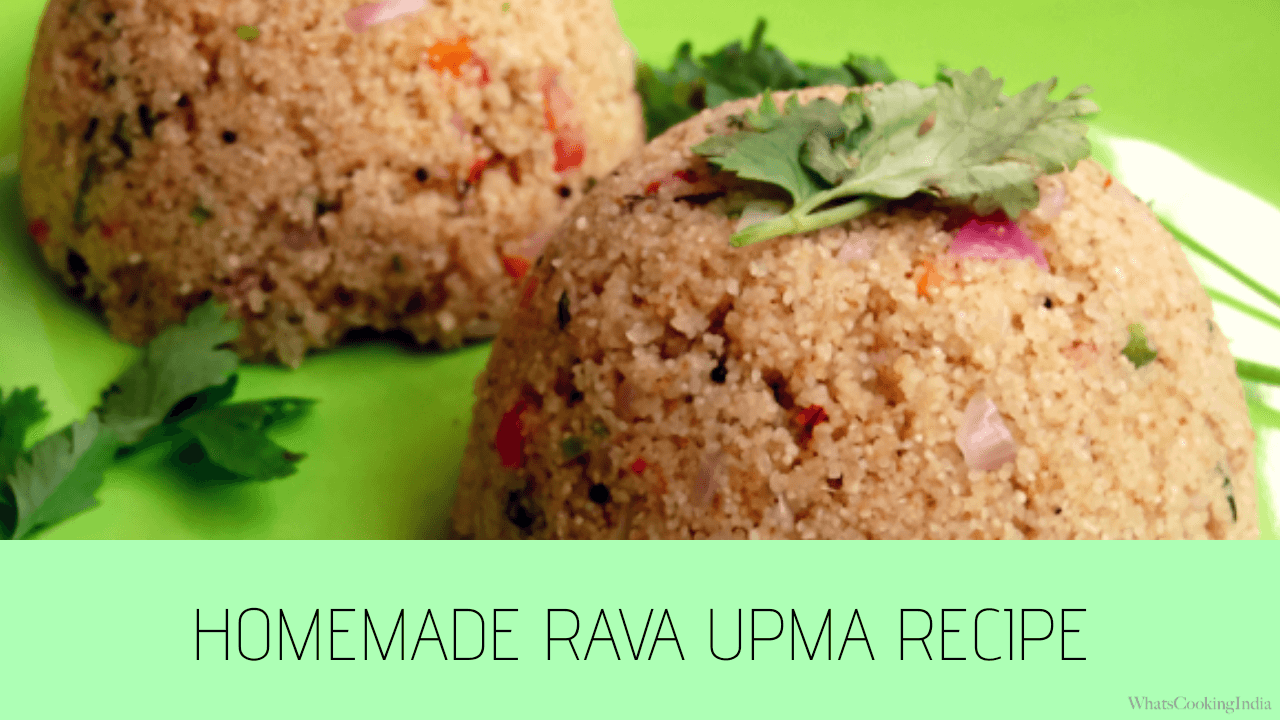 Best Rava Upma Recipe – Make South Indian Rava Upma