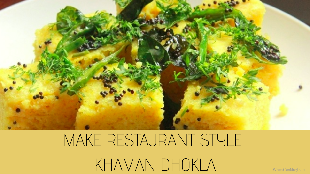 Khaman Dhokla Make Restaurant like Tasty Dhokla at Home