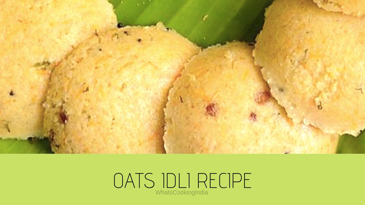 Healthy Oats Idli Recipe