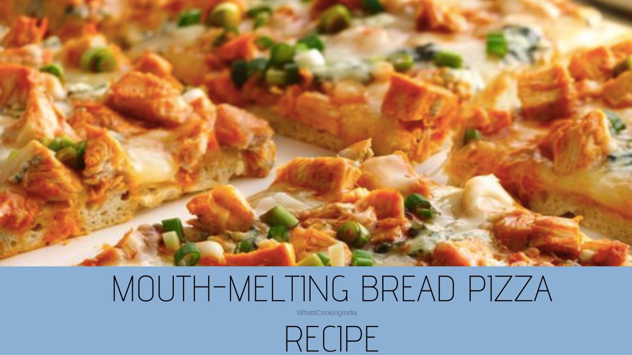Bread Pizza Recipe | Ready in 30 Minutes