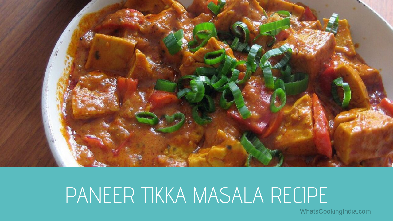 Restaurant Style Paneer Tikka Masala Recipe ( Video Inside) | Paneer Tikka Gravy