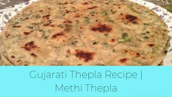 Methi Thepla Recipe   Gujarati Thepla Recipe   Methi Na Thepla