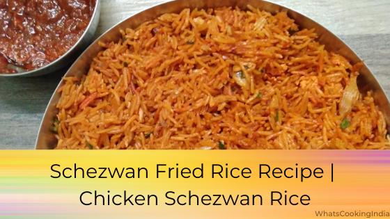 Chicken Schezwan Rice | Schezwan Fried Rice Recipe | Schezwan Rice