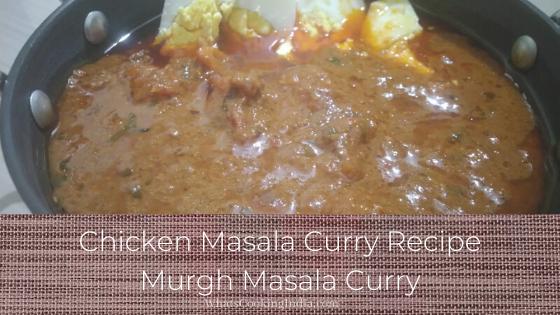 Chicken Masala Curry Recipe | Chicken Masala Gravy | Murgh Masala
