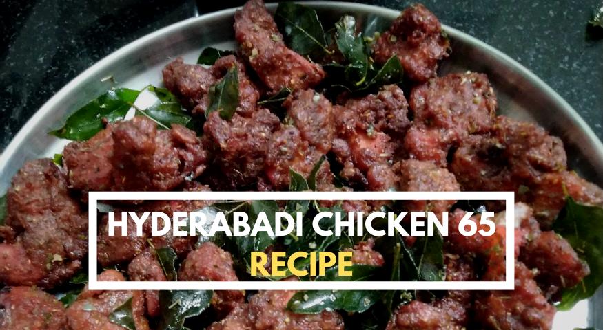 Hyderabadi Chicken 65 Recipe