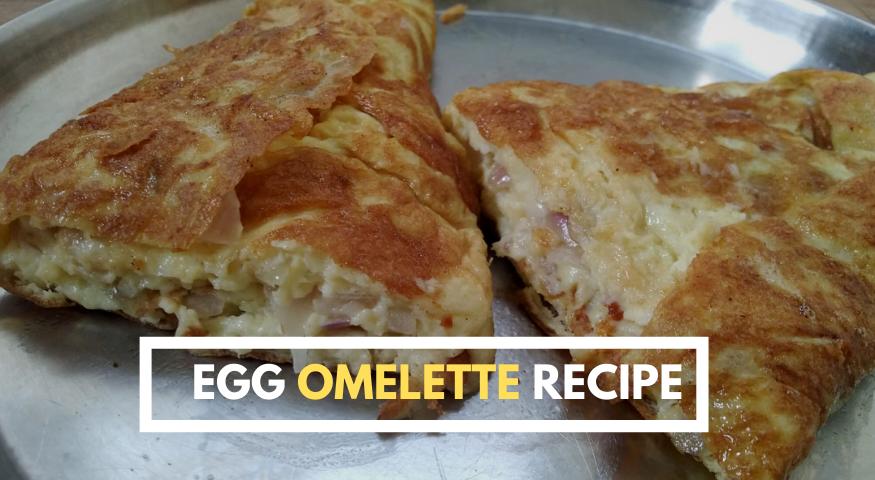 Egg Omelette Recipe| Egg Omelet | Fluffy Omelette Recipe