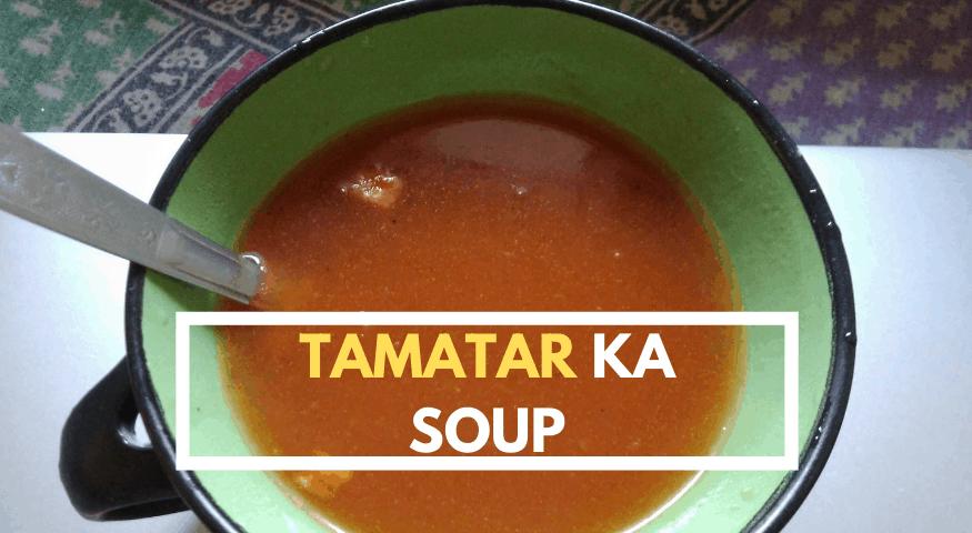 Homemade Tomato Soup | Tamatar Ka Soup | Tomato Soup
