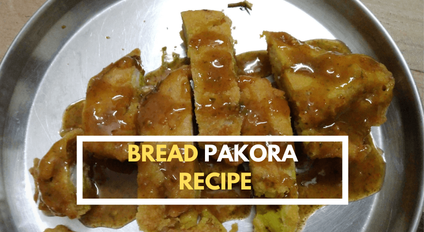 Punjabi Bread Pakora Recipe