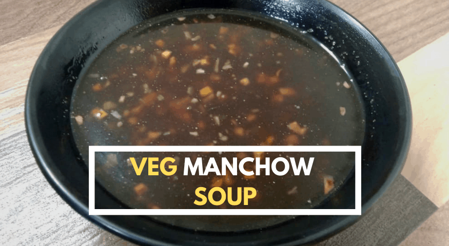 Veg Manchow Soup Recipe | Manchow Soup Recipe