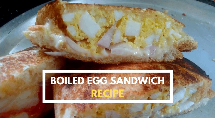 Boiled Egg Sandwich | Home Sandwich Recipe| Sandwich Recipes