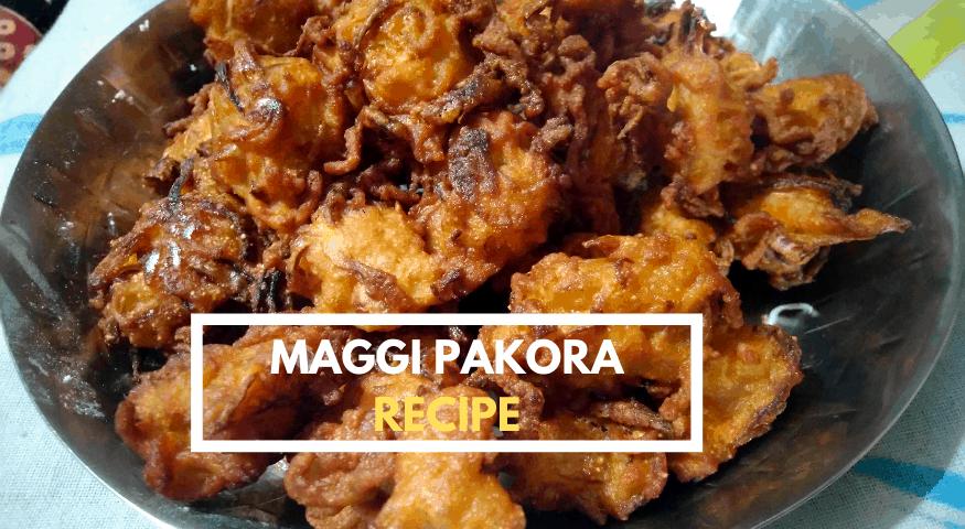 Maggi Pakora Recipe | Maggi Pakoda | Maggi Bhajiya