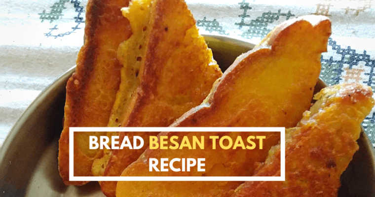 Besan Toast | Bread Besan Toast | Easy Besan Toast Recipe in 15 Minutes