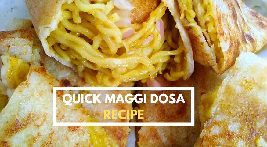 Maggi Dosa Recipe   3 Ingredients Maggi Masala Dosa