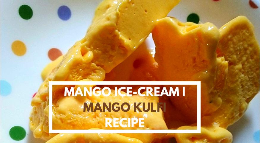 Homemade Mango Ice Cream | Mango Kulfi | Alphonso Mango Ice Cream