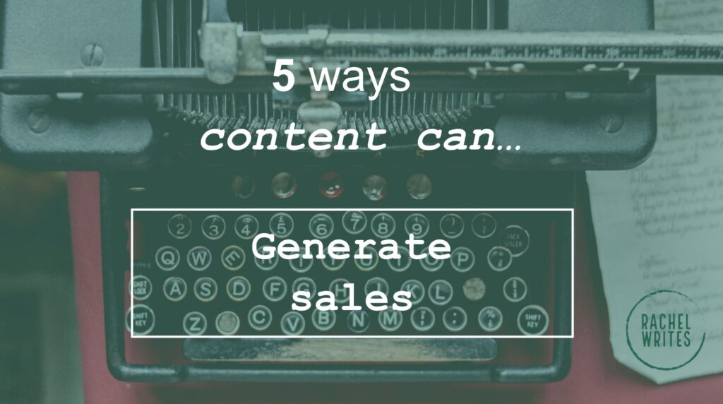 5 ways content can generate sales_image