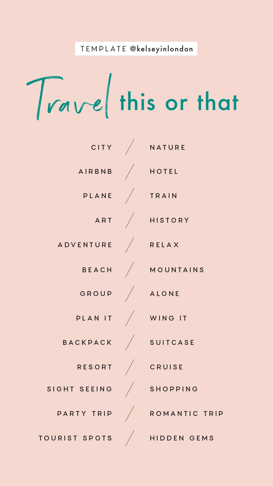 Instagram Story Templates - @kelseyinlondon Kelsey Heinrichs Travel bucket lists travel this or that travel quiz