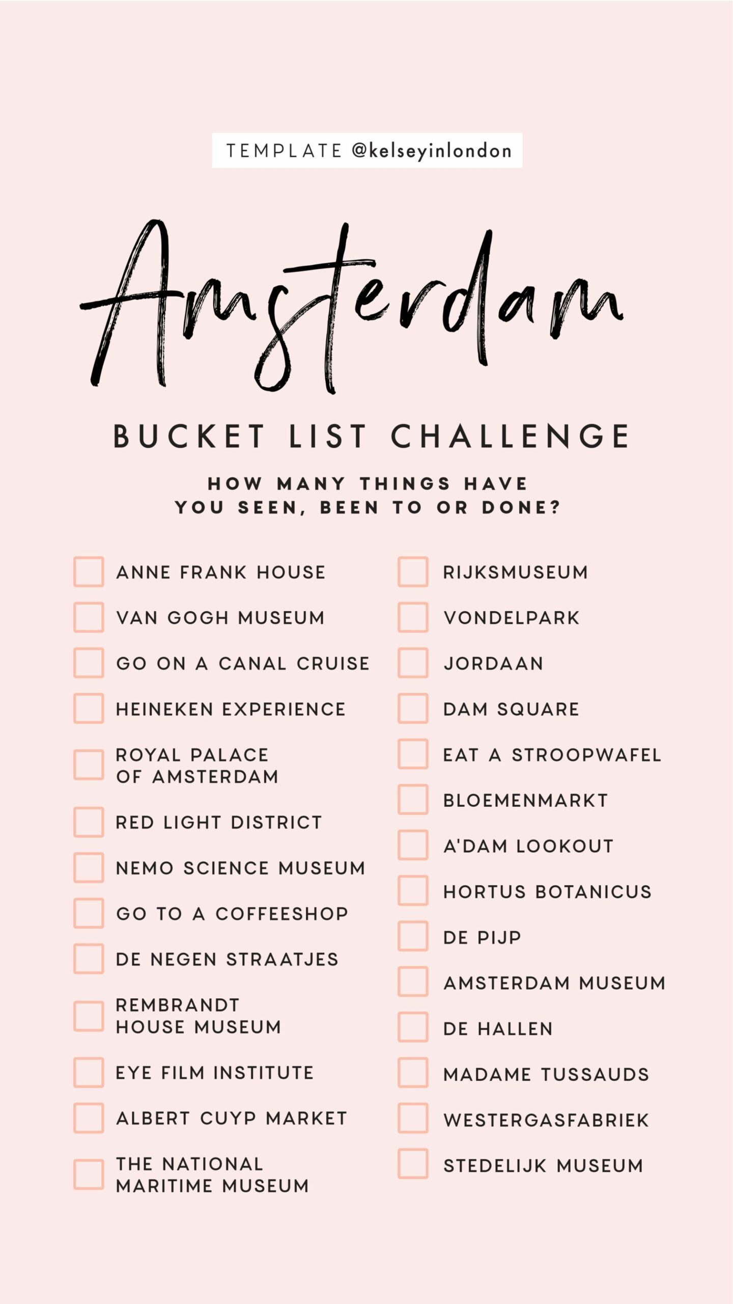 Top things to do in Amsterdam Bucket list Instagram Story Template kelseyinlondon Kelsey Heinrichs What to do in Amsterdam Where to go in Amsterdam top places in Amsterdam