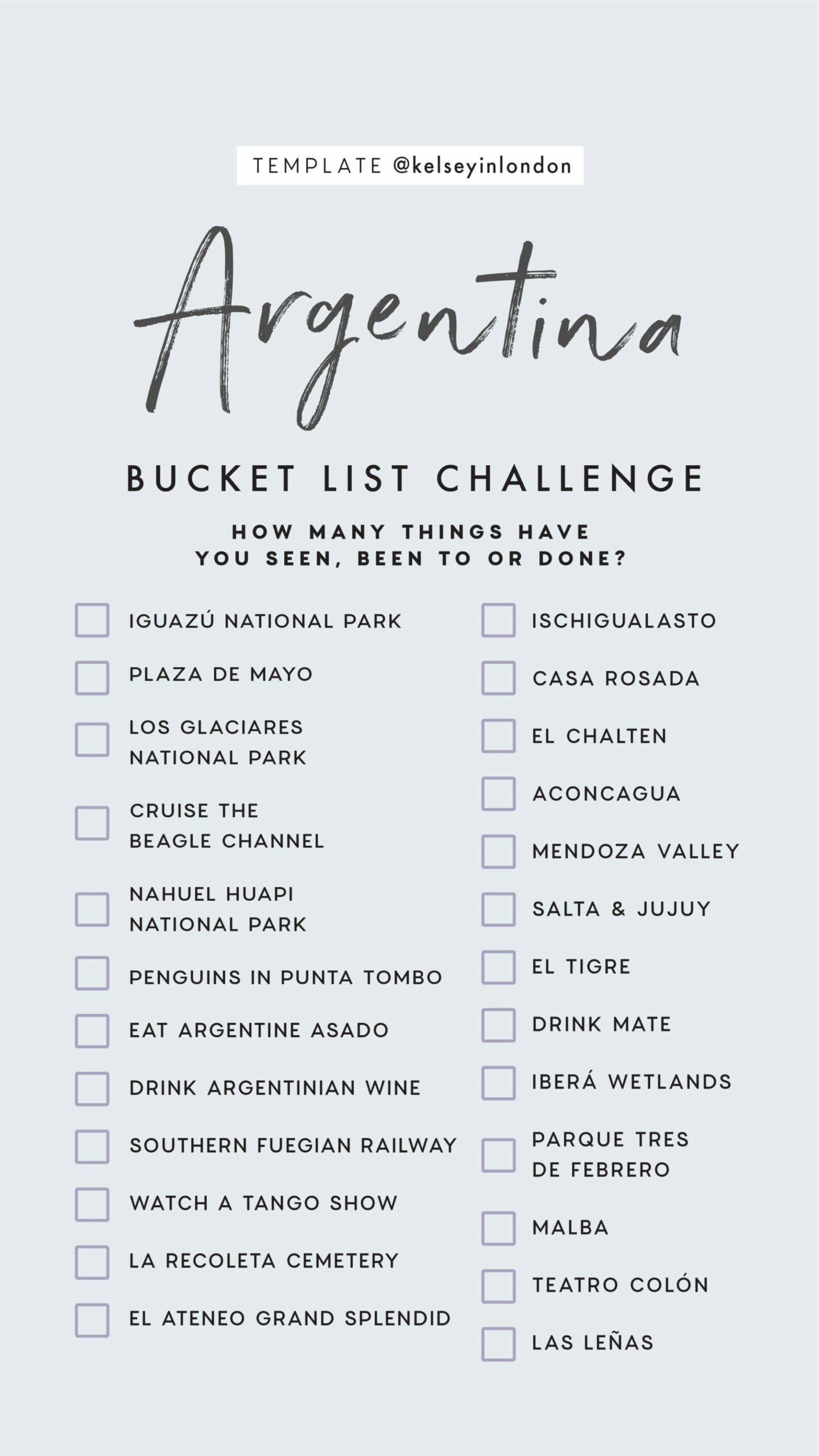 Top things to do in Argentina Bucket list Instagram Story Template kelseyinlondon Kelsey Heinrichs What to do in Argentina Where to go in Argentina top places in Argentina