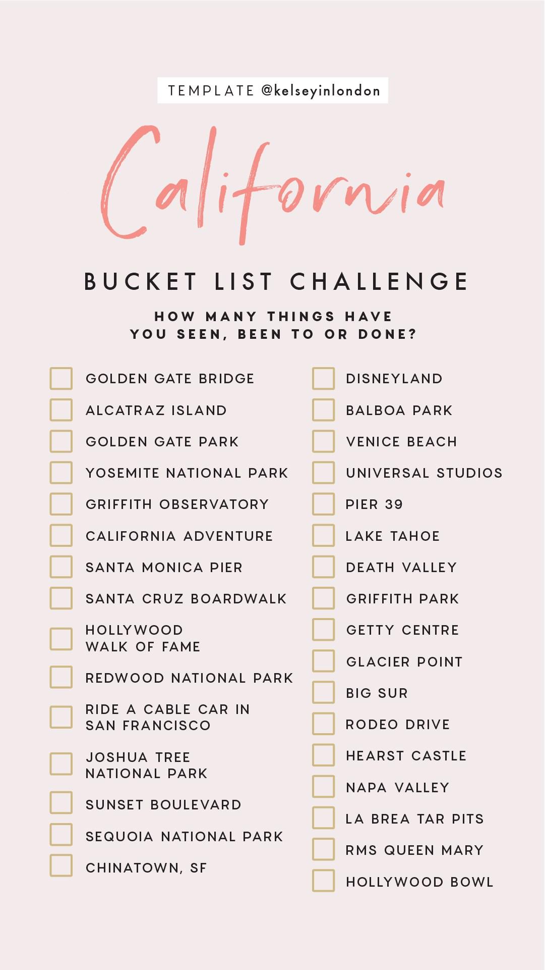 Top things to do in California Bucket list Instagram Story Template kelseyinlondon Kelsey Heinrichs What to do in California Where to go in California top places in California