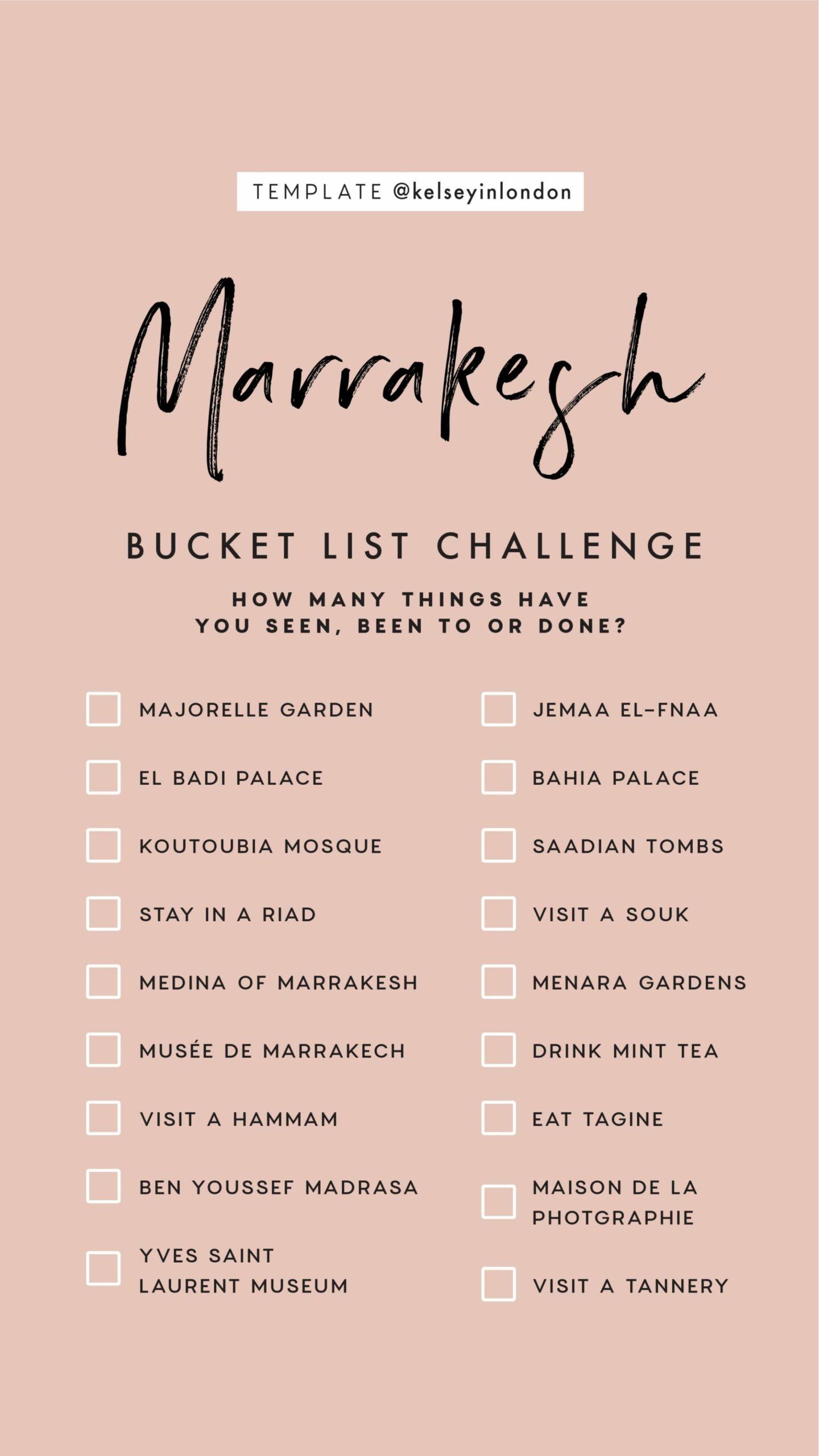 Top things to do in Marrakesh Bucket list Instagram Story Template kelseyinlondon Kelsey Heinrichs What to do in Marrakesh Where to go in Marrakesh top places in Marrakesh