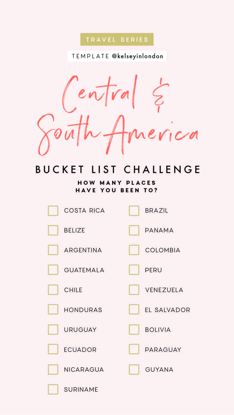 Top things to do in South America Bucket list Instagram Story Template kelseyinlondon Kelsey Heinrichs What to do in South America Where to go in South America top places in South America