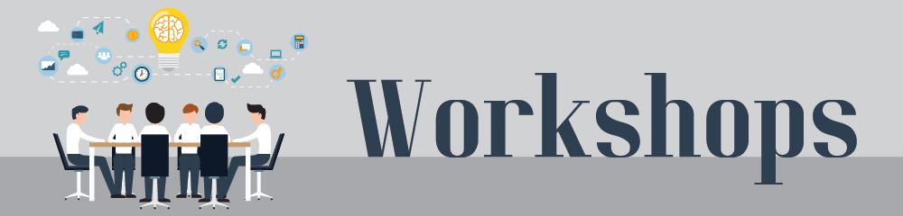 Our workshops