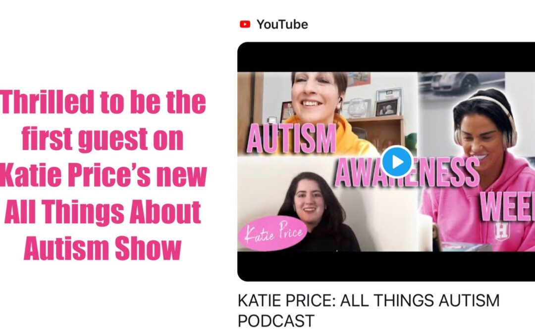Our Ambassador Katie Price launches an All Things Autism Podcast - on Autism Awareness week