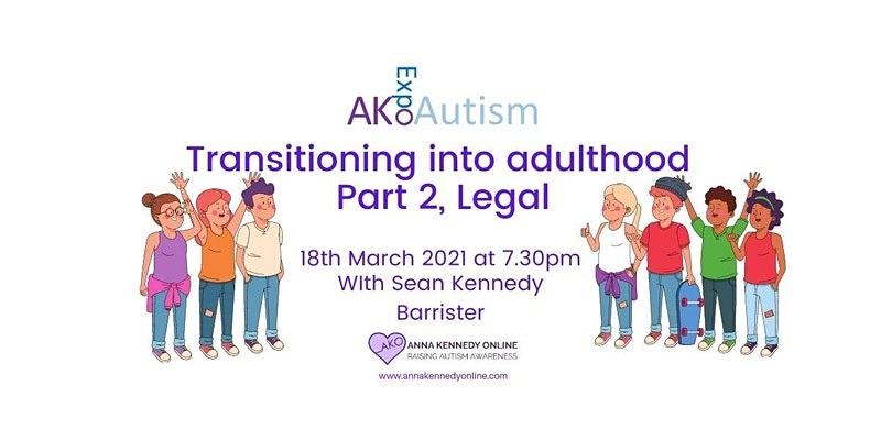 Transitioning into Adulthood with Sean Kennedy, Barrister