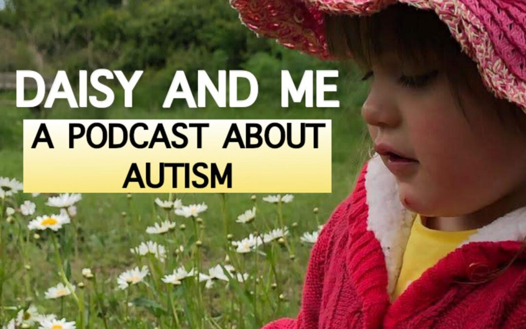 The Power of Positivity with Anna Kennedy OBE with Daisy and Me: A Podcast about Autism