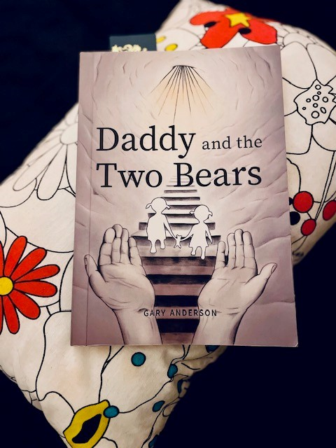 Daddy and the Two Bears by Gary Anderson – A book review by Beverly Guest our Charity Champion