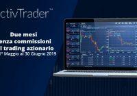 ActivTrades, 2 mesi di trading senza commissioni