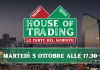 House of trading: oggi le carte operative di Puviani e D'Ambra