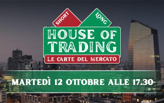 House of Trading - le carte del mercato: Picone vs Lanati i protagonisti del 12 ottobre