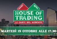 House of trading – le carte del mercato: Para contro Discacciati il 19 ottobre 2021