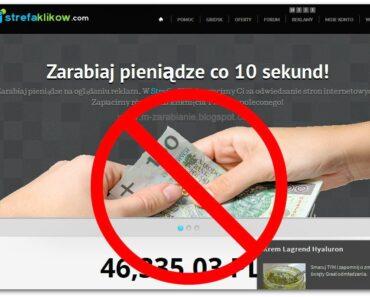 Strefaklikow.com, Clixarea.com, Streferia.pl — Strony nie płacą — SCAM, Opinie