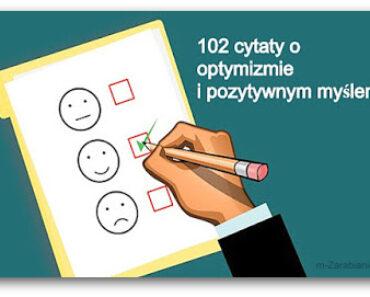 102 motywacyjne cytaty o optymizmie i pozytywnym myśleniu