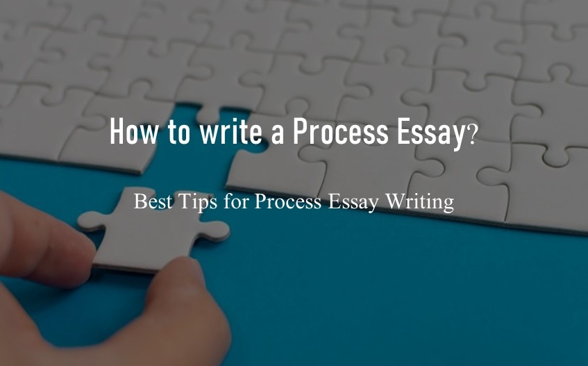 Process Essay Writing Tips