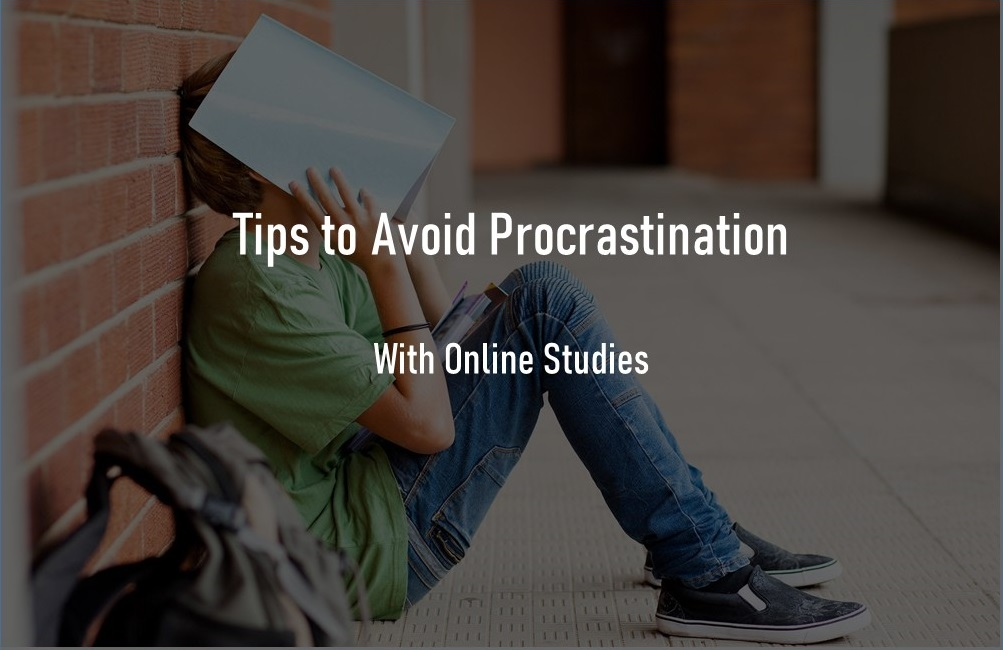 Tips to Avoid Procrastination for College Students with Online Studies