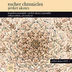 Şevket Akıncı – Escher Chronicles (2017)