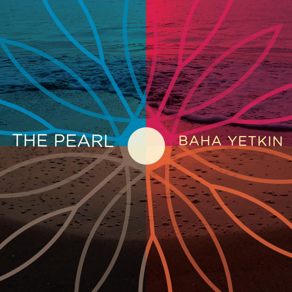 Baha Yetkin – The Pearl (2019)