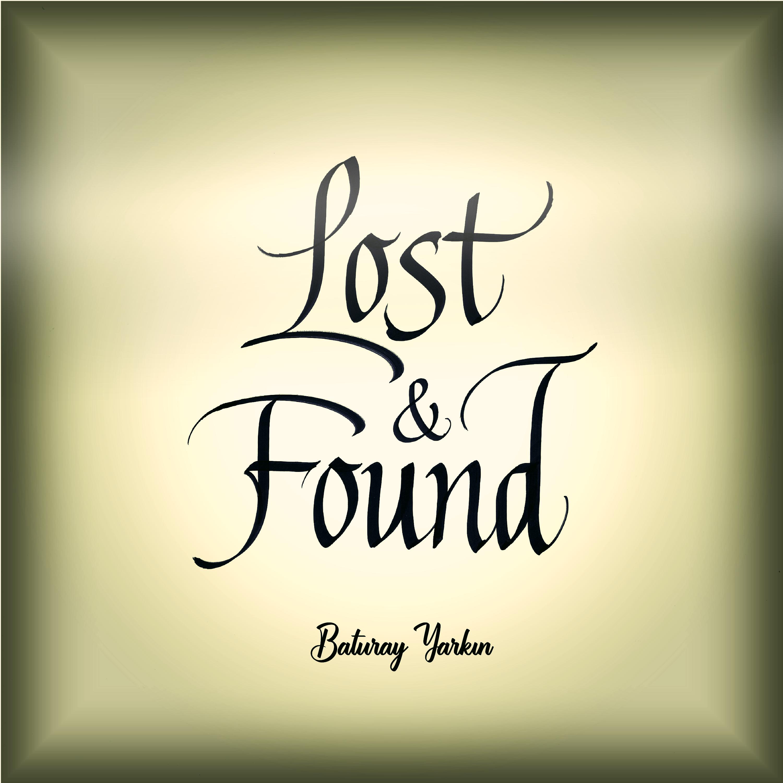 Baturay Yarkın – Lost & Found (Single) (2020)